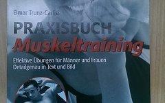 Elmar Trunz-Carlisi Praxisbuch Muskeltrainining