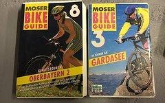 Moser Bike Guide Gardasee 1. Ausgabe nagelneu und Oberbayern Teil 2