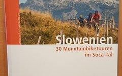 Freihaus Verlag Mountainbikeführer Slowenien - 30 Mountainbiketouren im Soca-Tal