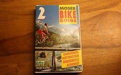 Moser Bike Guide 2 Karwendel Wetterstein Werdenfels Achensee NEUWERTIG