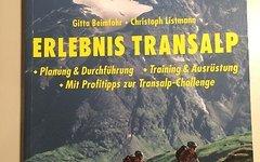Delius-Klasing Verlag: Erlebnis Transalp Planung & Durchführung - Training & Ausrüstung - Mit Profitipps zu Transalp-Challenge
