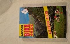 Moser Bike Guide 6 Allgäuer Alpen 50Touren